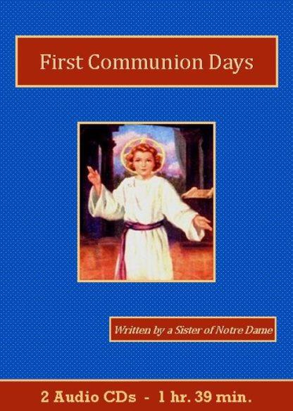 First Communion Days Catholic Children's Audiobook CD Set - St. Clare Audio