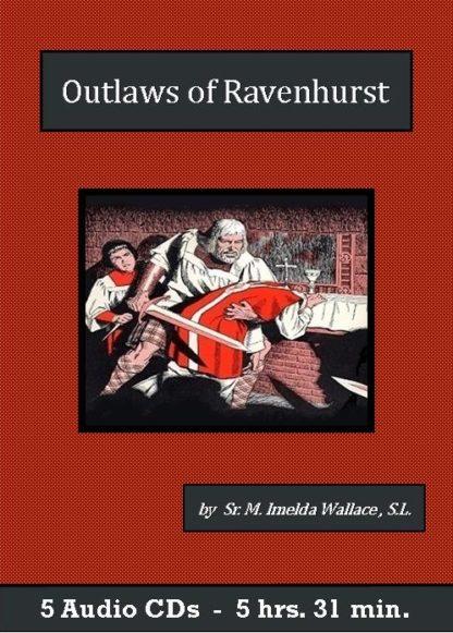 Outlaws of Ravenhurst - St. Clare Audio