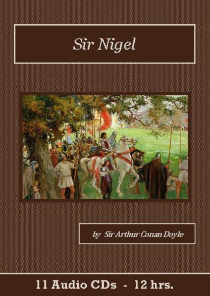Sir Nigel Audiobook CD Set - St. Clare Audio
