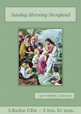 Sunday Morning Storyland Catholic Children's Audiobook CD Set - St. Clare Audio