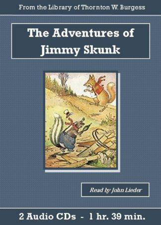 Adventures of Jimmy Skunk by Thornton W. Burgess