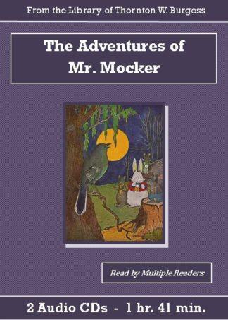 Adventures of Mr. Mocker by Thornton W. Burgess