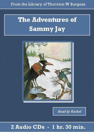 Adventures of Sammy Jay by Thornton W. Burgess