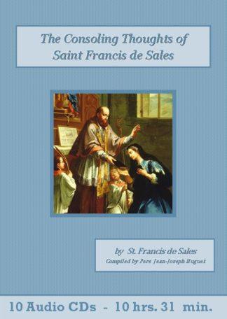 Consoling Thoughts of Saint Francis de Sales by St. Francis de Sales