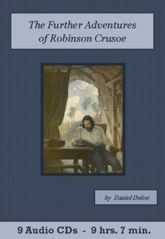 Robinson Crusoe, The Further Adventures of - by Daniel Defoe