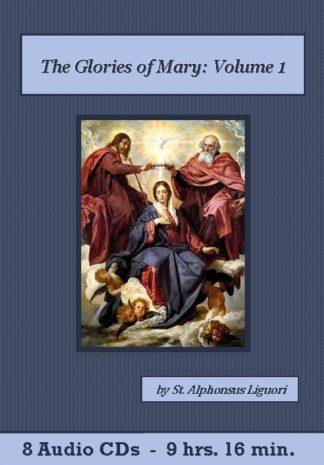 The Glories of Mary by Saint Alphonsus Liguori