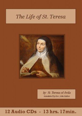The Life of St. Teresa by Saint Teresa of Avila