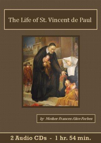 Life of St. Vincent de Paul by Frances Alice Forbes